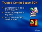 trusted config space ecn