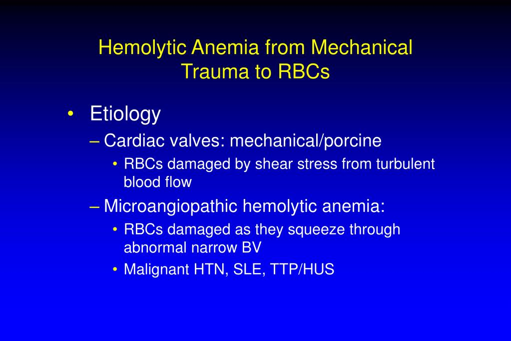 Hemolytic Anemia from Mechanical Trauma to RBCs