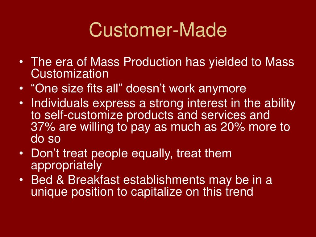 Customer-Made
