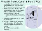 westcliff transit center park ride