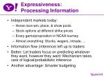 expressiveness processing information