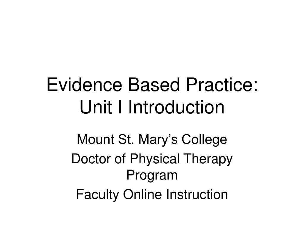 evidence based practice unit i introduction