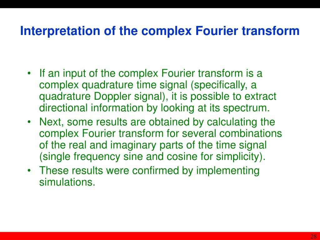 Interpretation of the complex Fourier transform