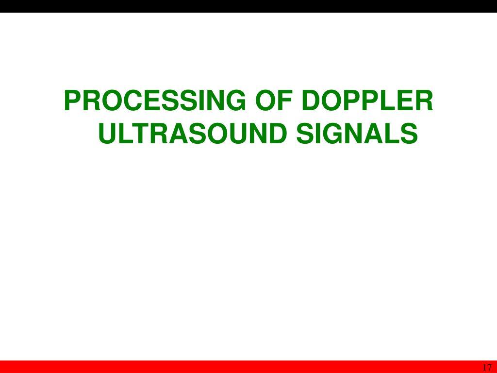 PROCESSING OF DOPPLER ULTRASOUND SIGNALS