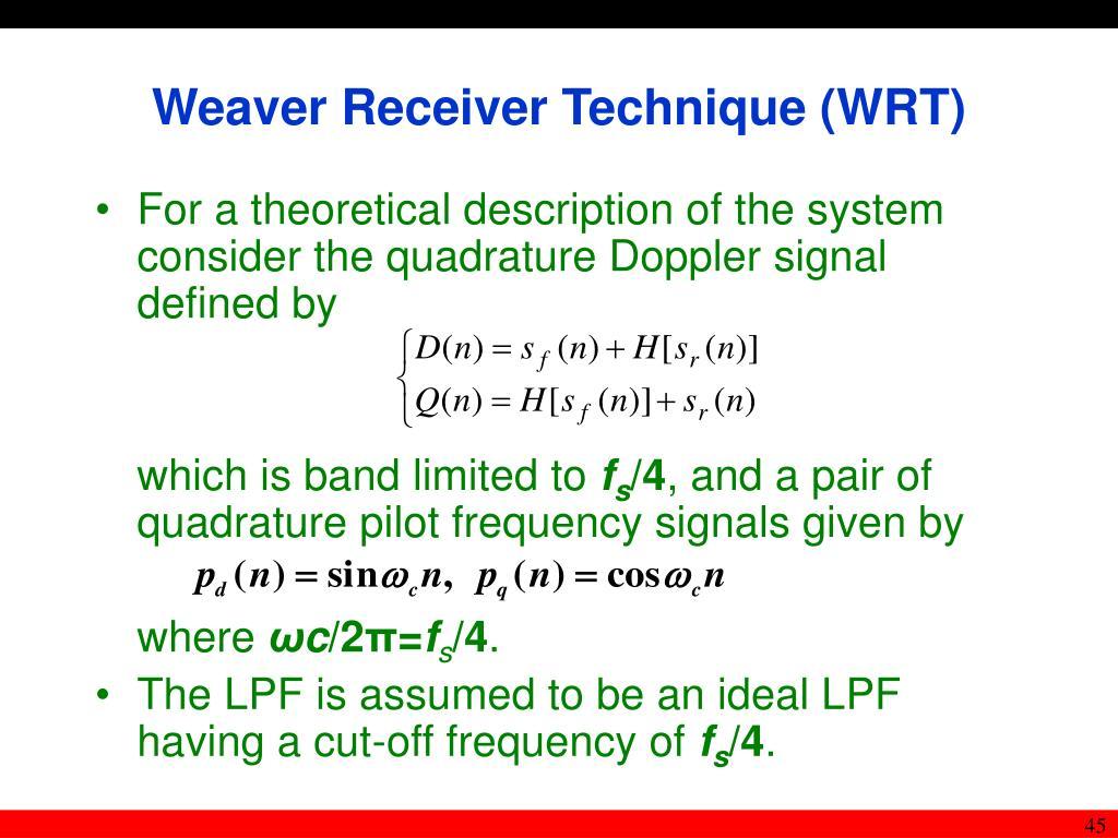 Weaver Receiver Technique (WRT)