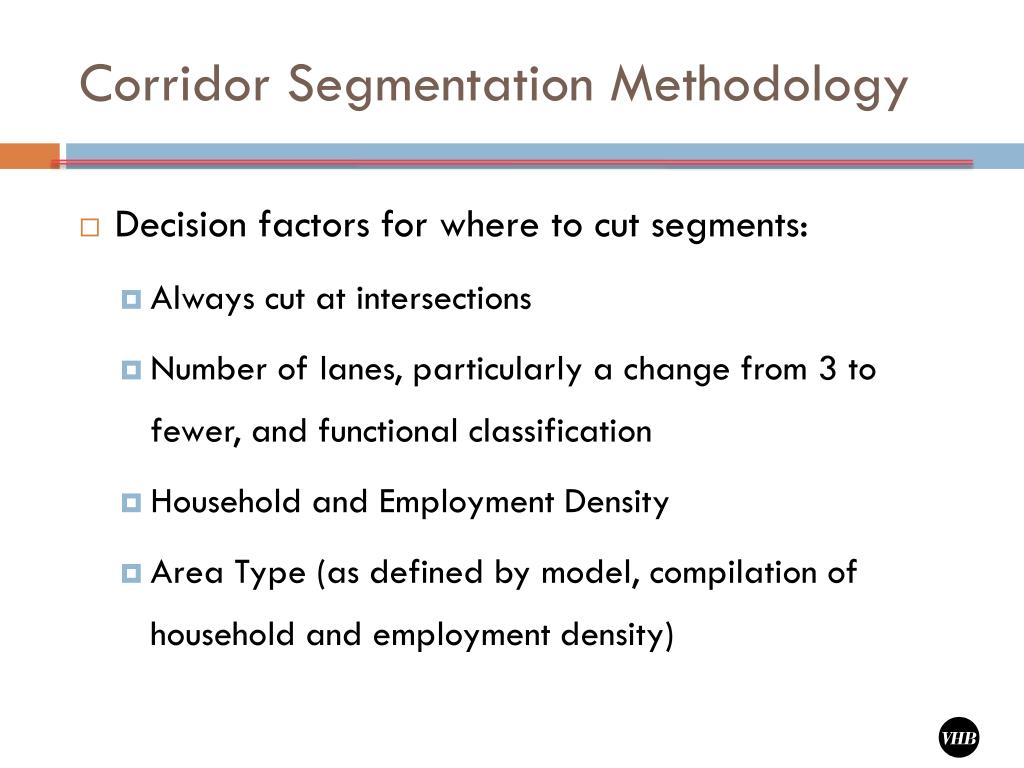 Corridor Segmentation Methodology