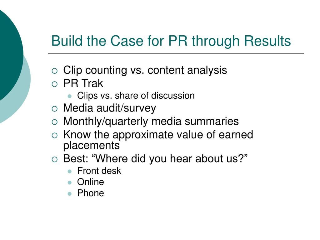Build the Case for PR through Results