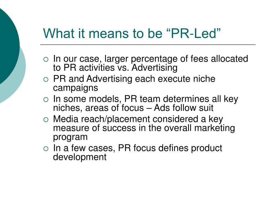 """What it means to be """"PR-Led"""""""