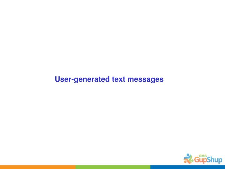 User-generated text messages