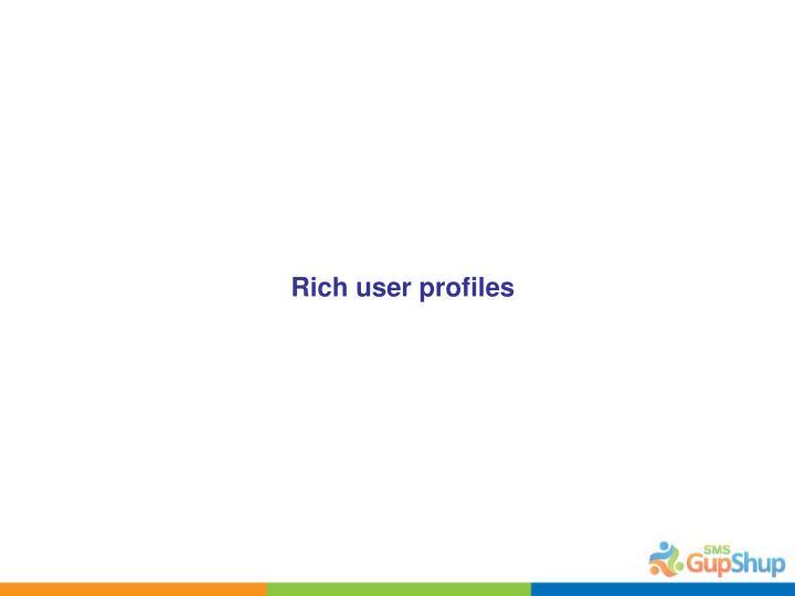 Rich user profiles