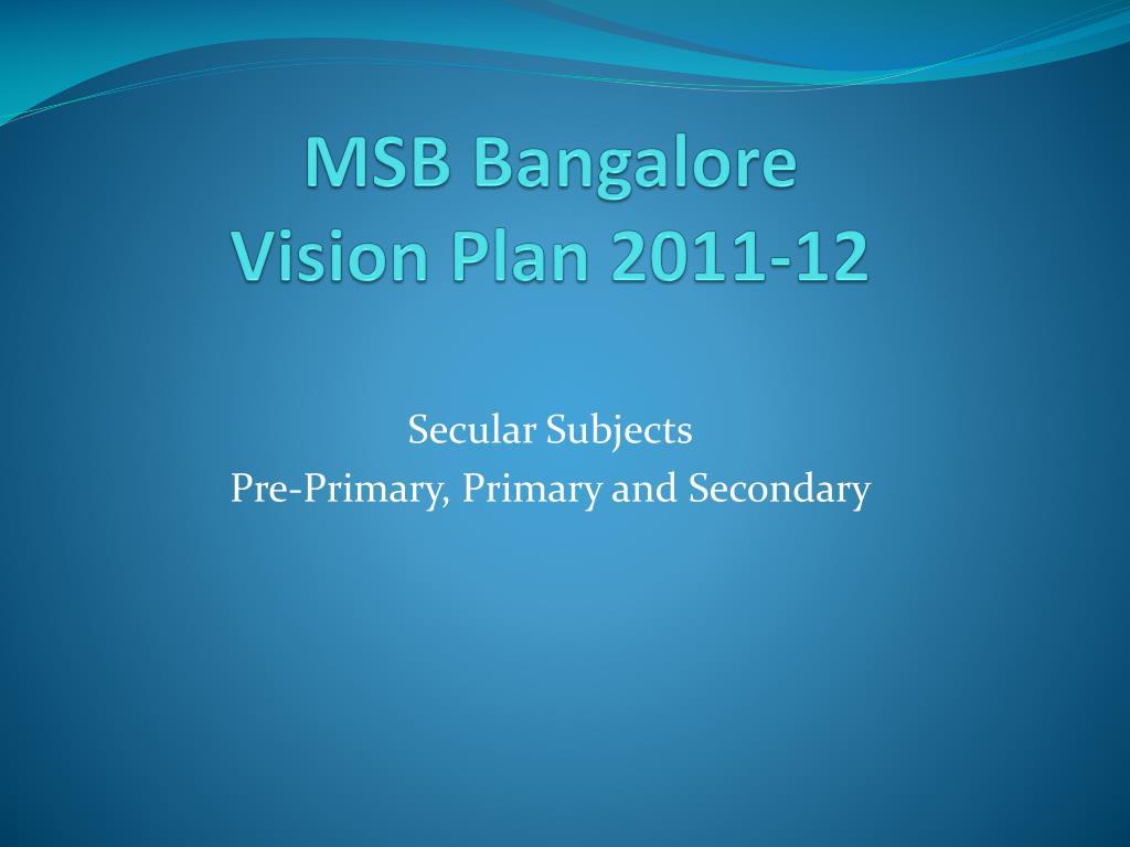msb bangalore vision plan 2011 12 l.