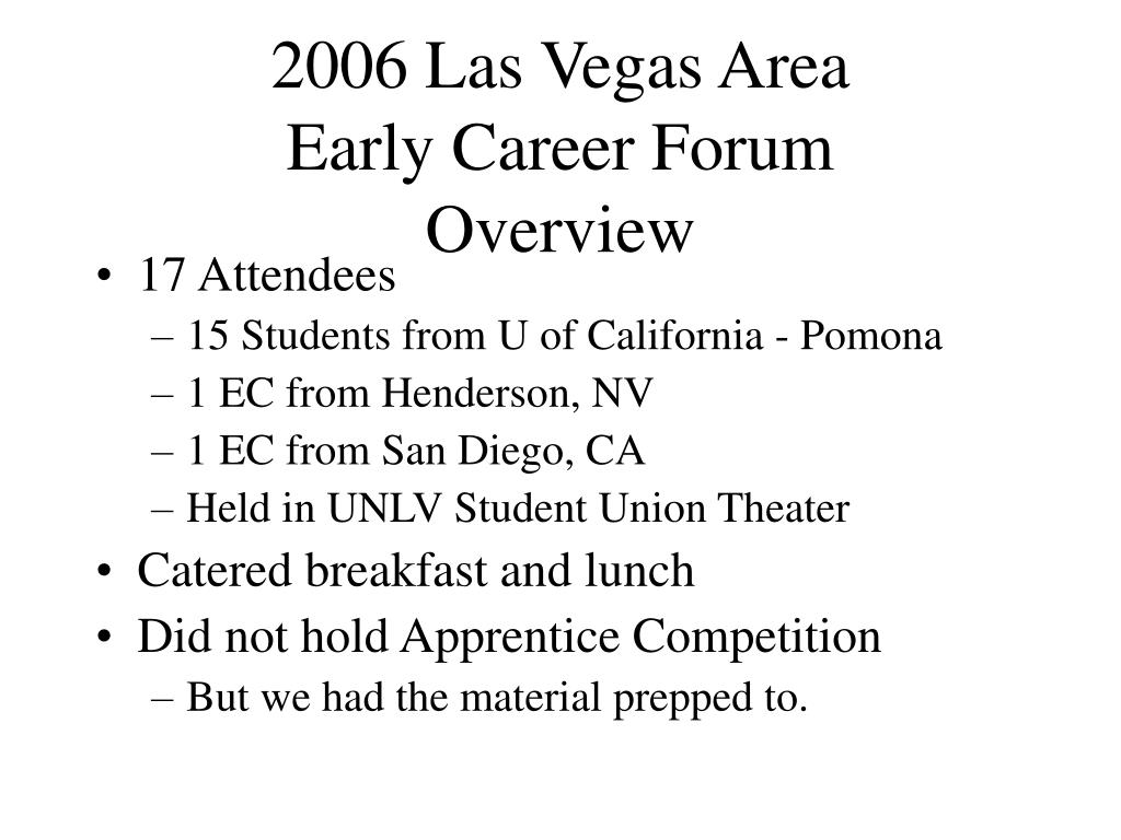 2006 las vegas area early career forum overview l.