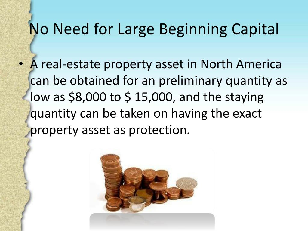 No Need for Large Beginning Capital