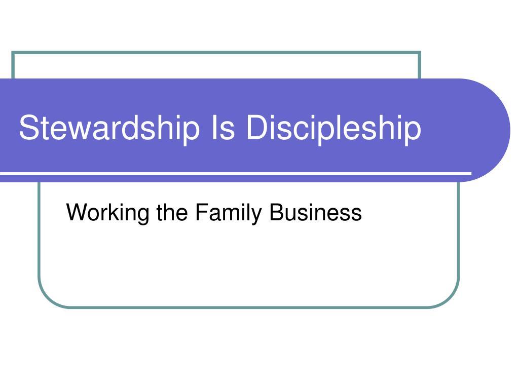 stewardship is discipleship l.