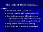 the folly of disobedience