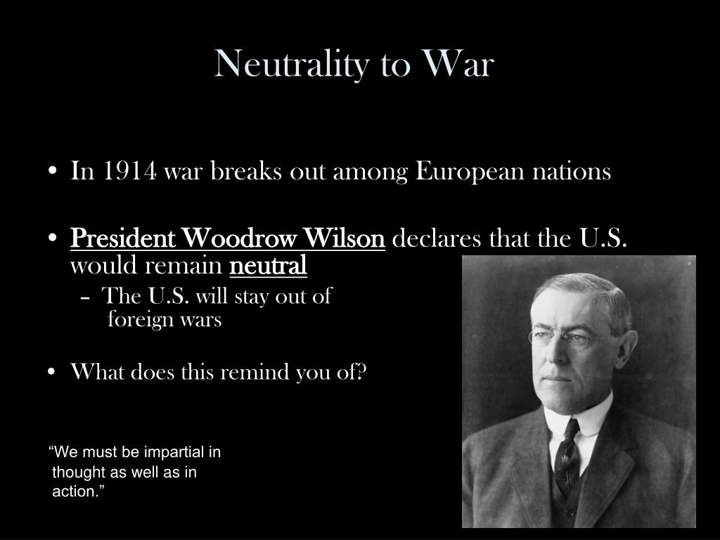 Neutrality to War