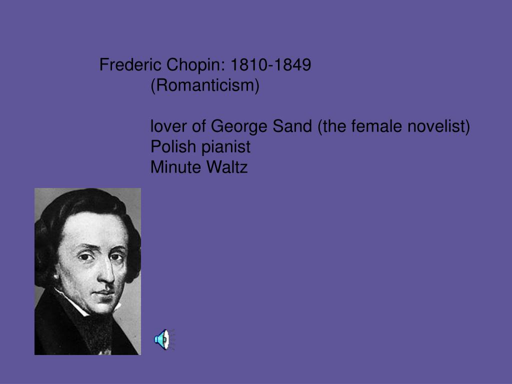 Frederic Chopin: 1810-1849