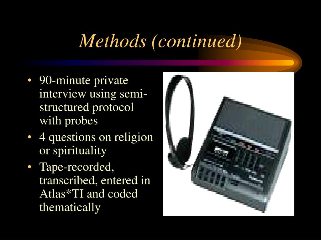 90-minute private interview using semi-structured protocol with probes