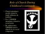 role of church during childhood continued