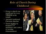 role of church during childhood