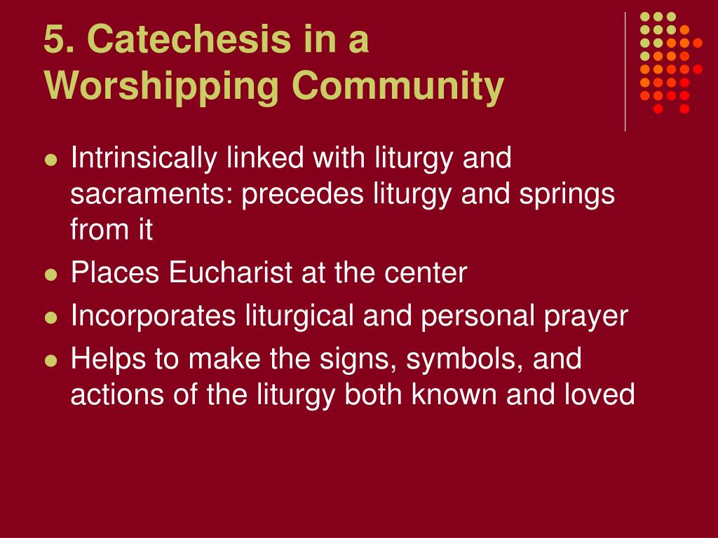 5. Catechesis in a