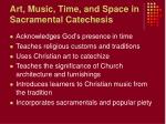 art music time and space in sacramental catechesis