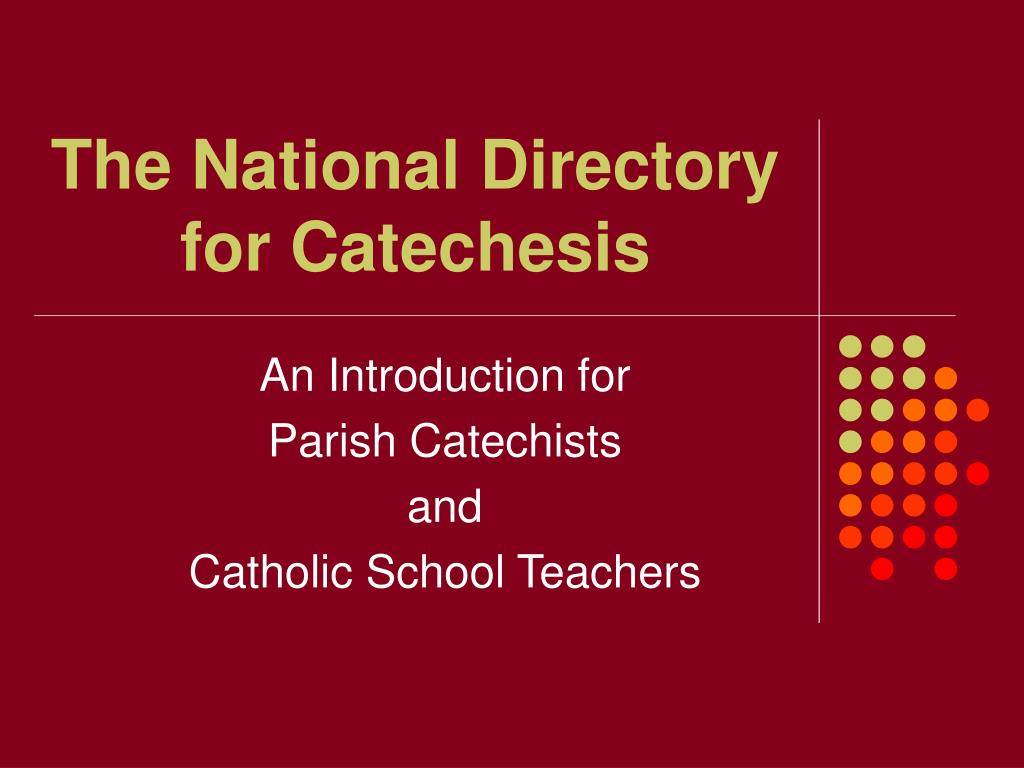 the national directory for catechesis l.