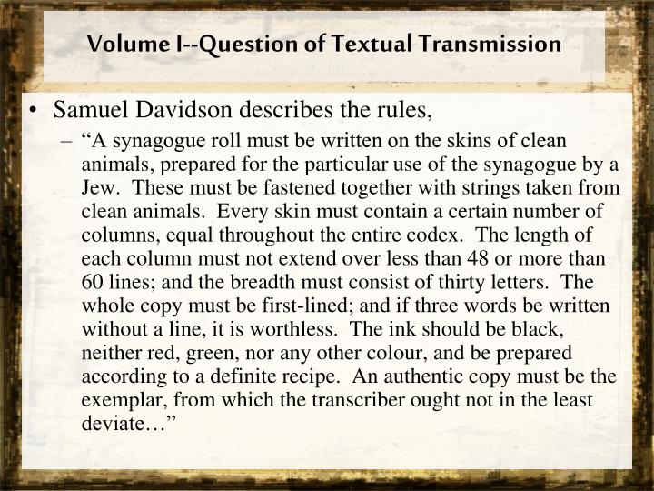 Volume I--Question of Textual Transmission