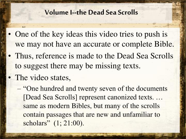 Volume I--the Dead Sea Scrolls