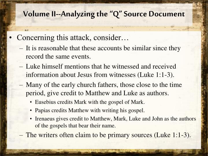 "Volume II--Analyzing the ""Q"" Source Document"