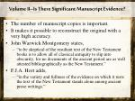 volume ii is there significant manuscript evidence1