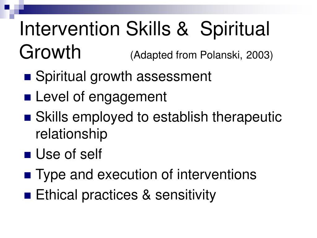 Intervention Skills &  Spiritual Growth