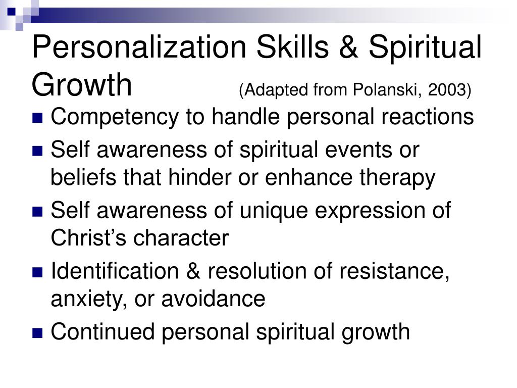 Personalization Skills & Spiritual Growth