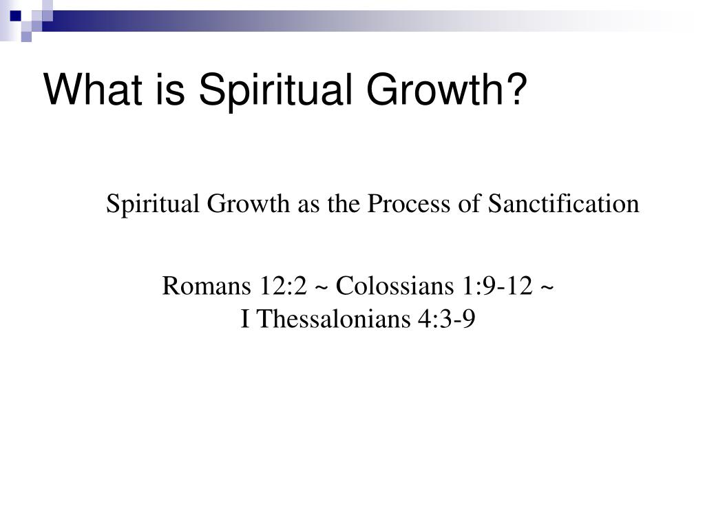 What is Spiritual Growth?