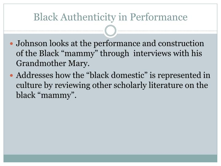Black authenticity in performance