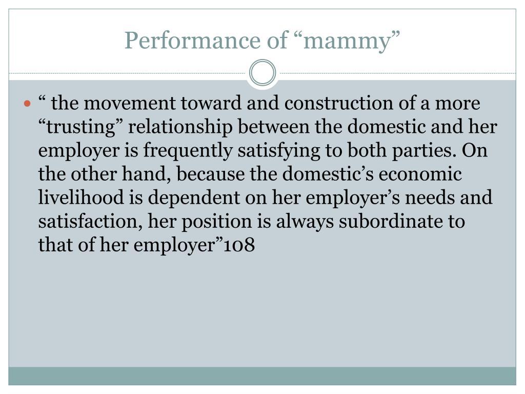 "Performance of ""mammy"""