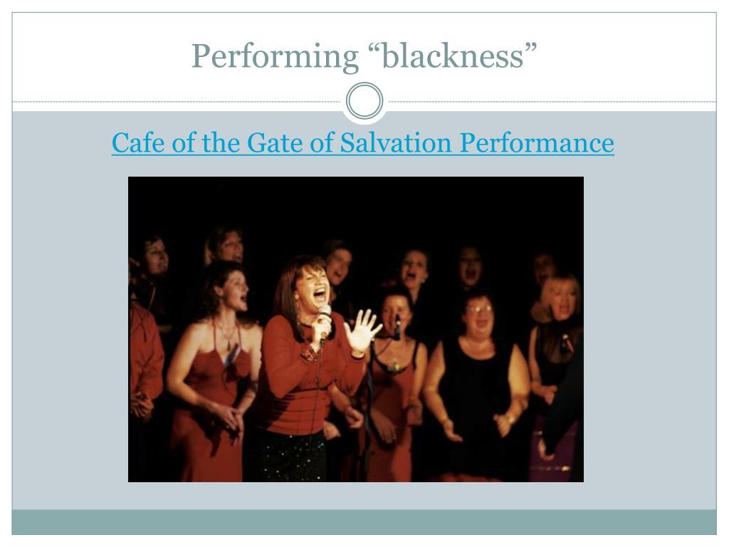"""Performing """"blackness"""""""