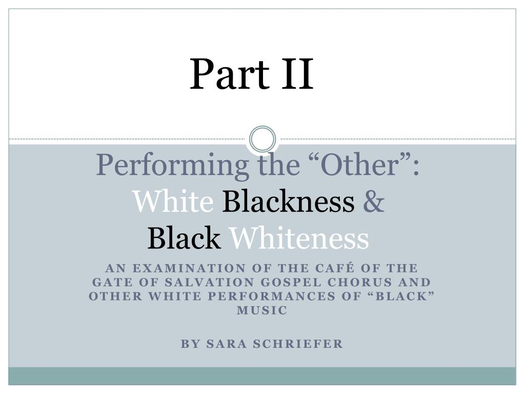 """Performing the """"Other"""":"""