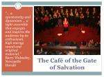 the caf of the gate of salvation