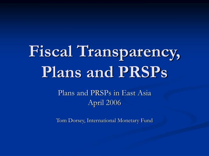 fiscal transparency plans and prsps n.