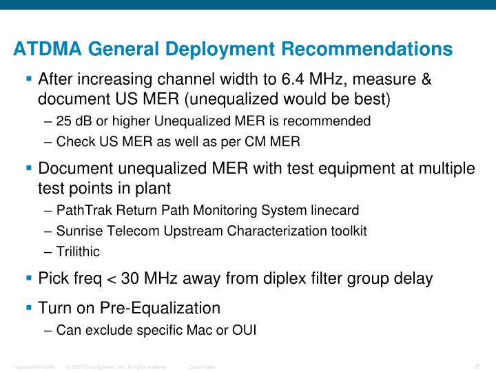 Atdma general deployment recommendations