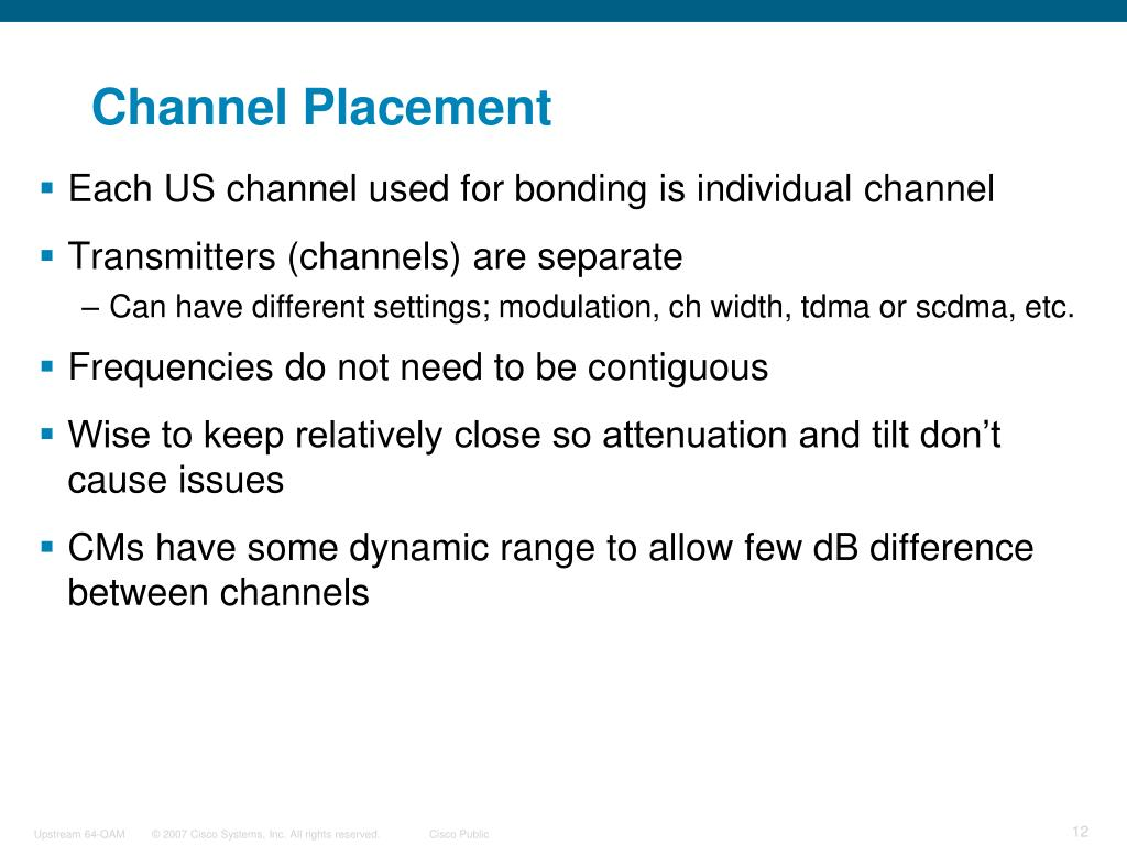 Channel Placement