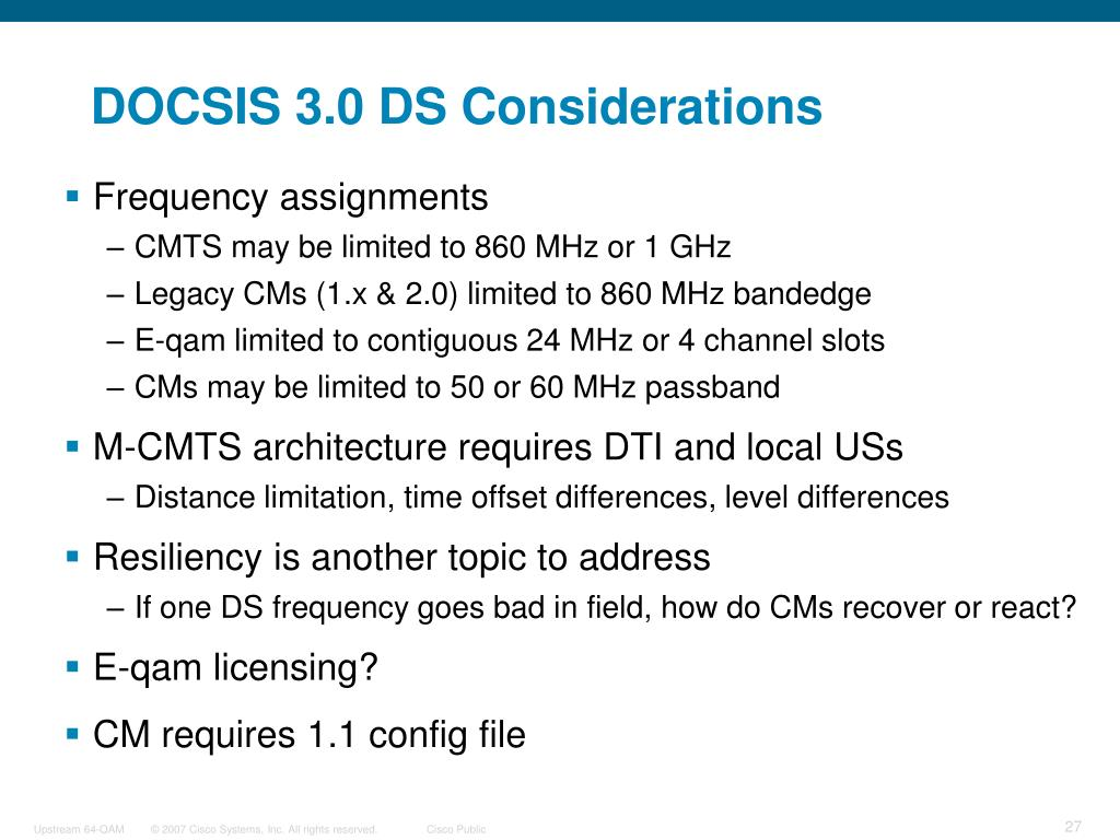DOCSIS 3.0 DS Considerations