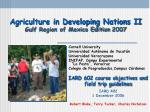 agriculture in developing nations ii gulf region of mexico edition 2007