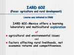 iard 602 focus agriculture and rural development