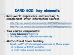 iard 602 key elements