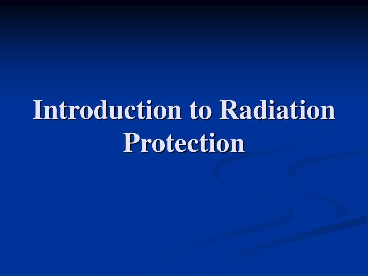 introduction to radiation protection n.