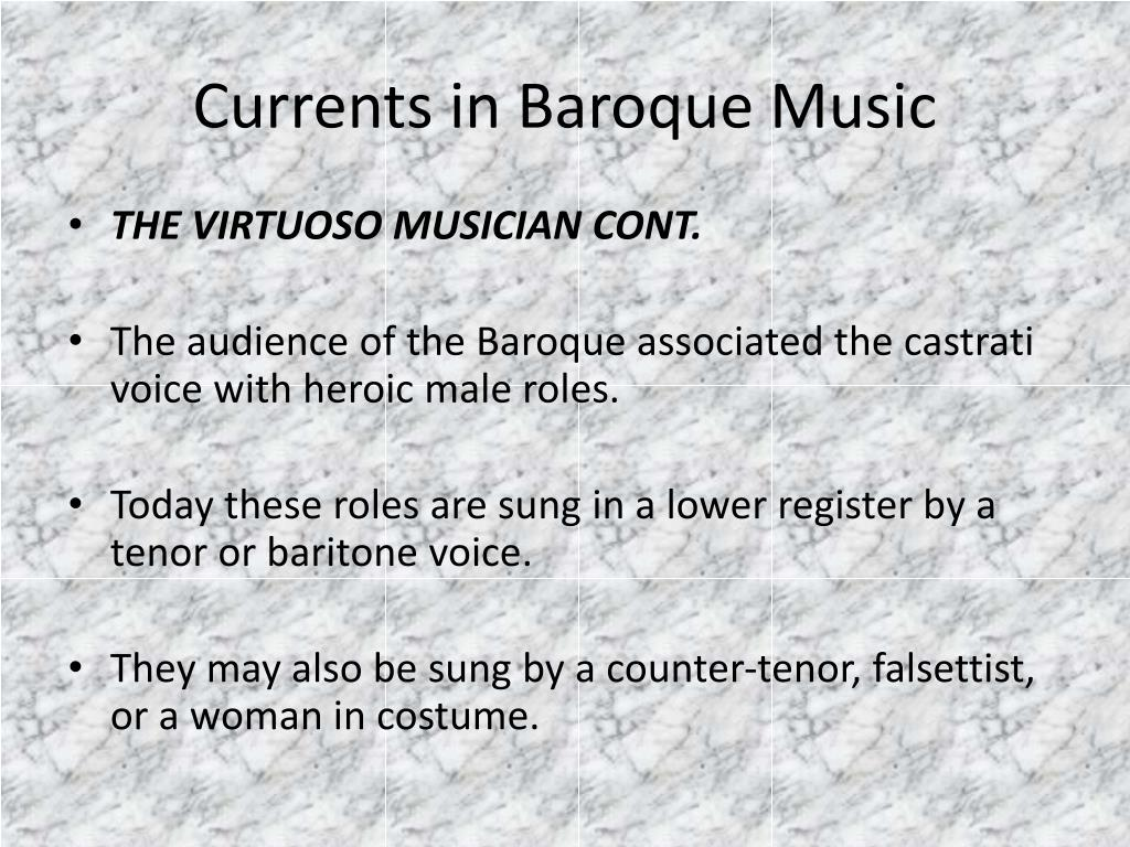 Currents in Baroque Music