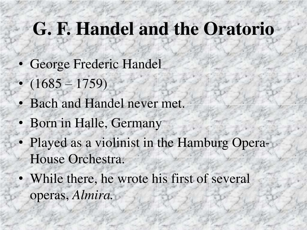 G. F. Handel and the Oratorio
