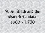 j s bach and the sacred cantata